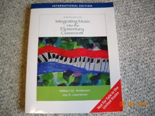 Integrating Music into the Elementary Classroom - International Edition