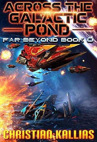 Across the Galactic Pond (Far Beyond #0.5)