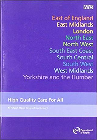 High Quality Care for All: NHS Next Stage Review Final Report by Lord Darzi