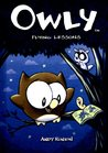 Owly, Vol. 3: Flying Lessons (Owly, #3)