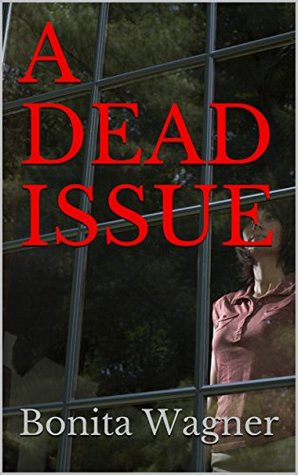 A DEAD ISSUE (Kaye and Nick Mysteries Book 1)