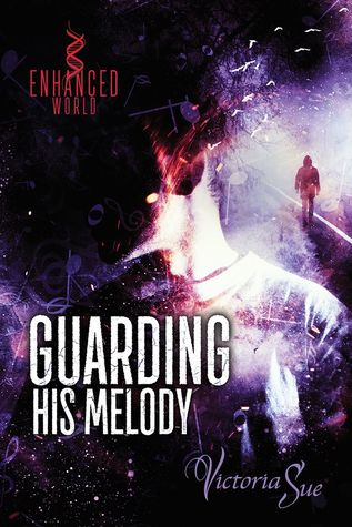 Guarding His Melody (Enhanced World Standalone)