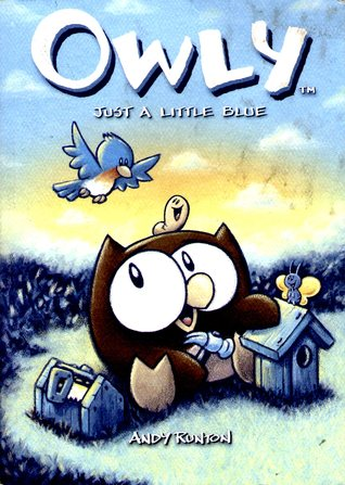 Owly, Vol. 2: Just a Little Blue (Owly, #2)