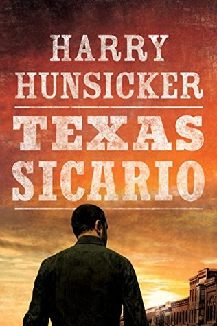 Texas Sicario (Arlo Baines #2)