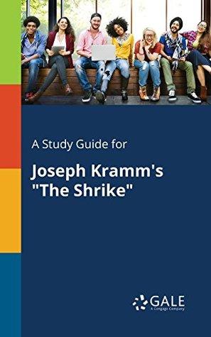 """A Study Guide for Joseph Kramm's """"The Shrike"""""""