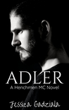 Adler (The Henchmen MC, #14)