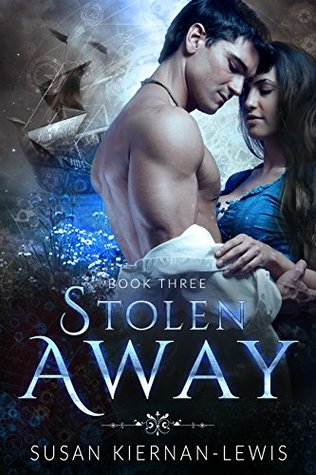 Stolen Away (Tempus Fugitives Trilogy #3)