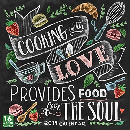 2019 Cooking with Love Provides Food for the Soul 16-Month Wall Calendar: By Sellers Publishing