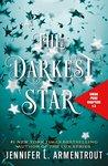 The Darkest Star ...