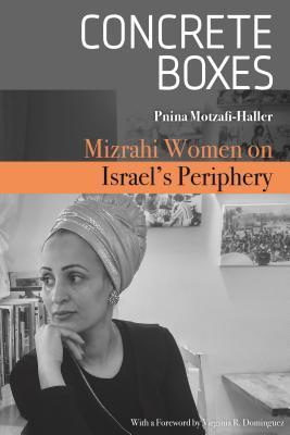 Concrete Boxes: Mizrahi Women on Israel's Periphery