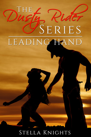 Leading Hand (The Dusty Rider Series, #2)