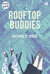 Rooftop Buddies by Honey Dee