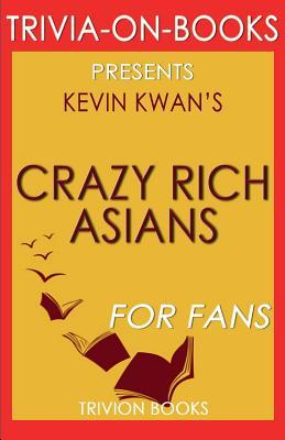 Trivia-On-Books Crazy Rich Asians by Kevin Kwan