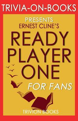 Trivia-On-Books Ready Player One by Ernest Cline