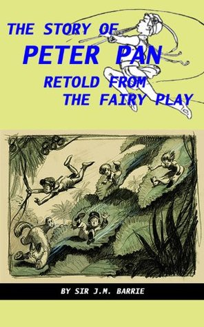 The Story of Peter Pan by Daniel Stephen O Connor (Annotated)