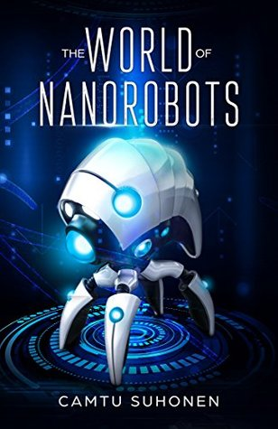 The World of Nanorobots