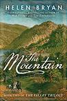 The Mountain by Helen Bryan