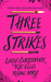 Three Strikes by Lucy Christopher