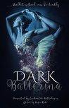 Dark Ballerina by M. Rain Ranalli