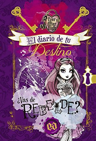 EVER AFTER HIGH DIARIO DEL DESTINO