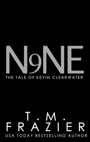 Nine, The Tale of Kevin Clearwater (King, #9)