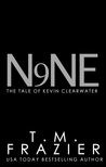 Nine, The Tale of Kevin Clearwater