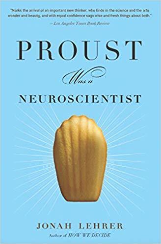 Proust Was a Neuroscientist