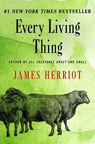 Every Living Thing  (All Creatures Great and Small, #8)