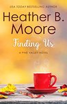 Finding Us (Pine Valley #5)