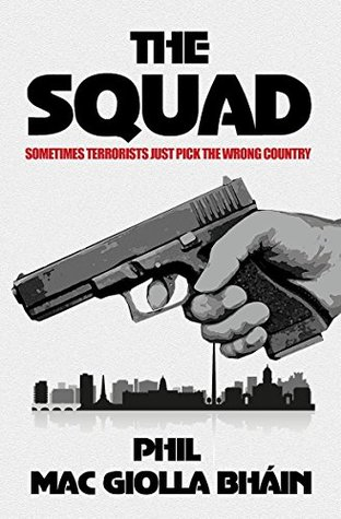 The Squad: Sometimes terrorists just pick the wrong country