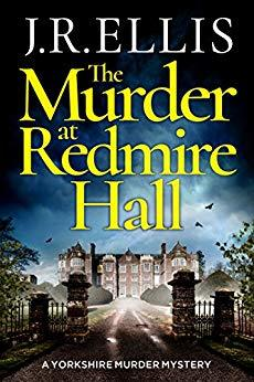 The Murder at Redmire Hall (Yorkshire Murder Mysteries, #3)