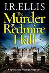 The Murder at Redmire Hall by J.R. Ellis