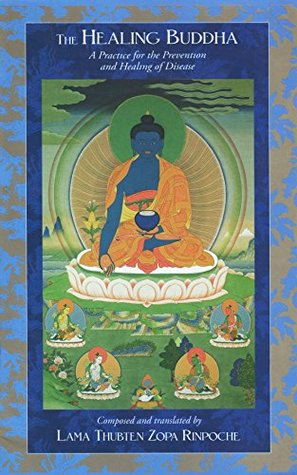 The Healing Buddha: A Practice for the Prevention and Healing of Disease