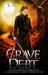 Grave Debt by T.G. Ayer