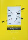 A Revista Não Está Morta: Publique a Sua