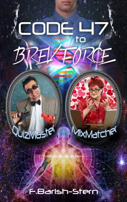 Code 47 to Brev Force: Quizmaster - Mixmatcher