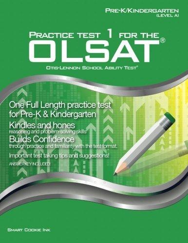 Practice Test 1 for the OLSAT - PRE-K / KINDERGARTEN (Level A): OLSAT - Pre-K, Kindergarten