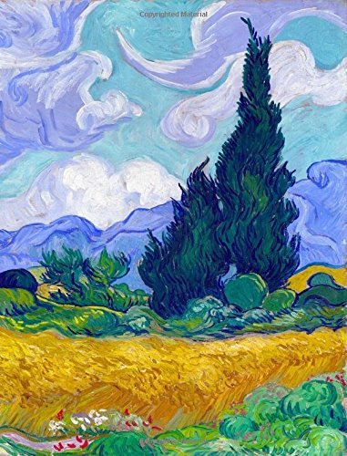 """Wheat Field With Cypresses - Vincent Van Gogh - Composition Notebook: Composition Book 7.44"""" X 9.69"""" - College Ruled Lined Soft Cover 200 Pages 100 ... Book, Journal For Student, Teacher, Office"""