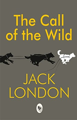Call Of The The Wild [Mar 01, 2017] London, Jack