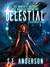 Celestial by S.E.   Anderson
