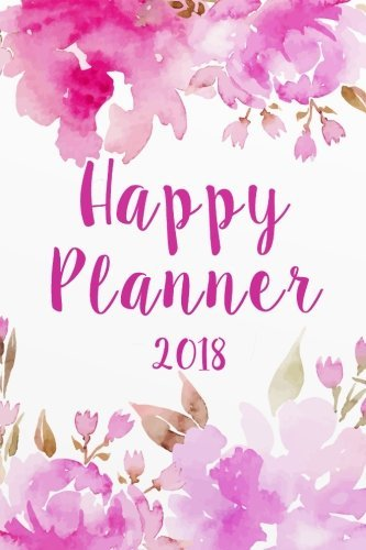 """Happy Planner 2018: The Happiness Weekly 2018-2019 Weekly Monthly Daily Planner 6""""x 9"""" Calendar Journal Organizer Notebook Schedule"""
