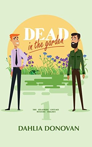 Dead in the Garden by Dahlia Donovan
