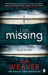 I Am Missing (David Raker, #8)
