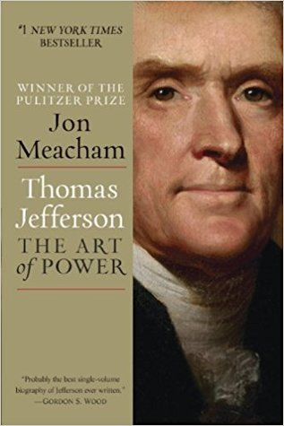 Thomas Jefferson: The Art of Power (Kindle Edition)
