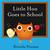 Little Hoo Goes to School by Brenda Ponnay