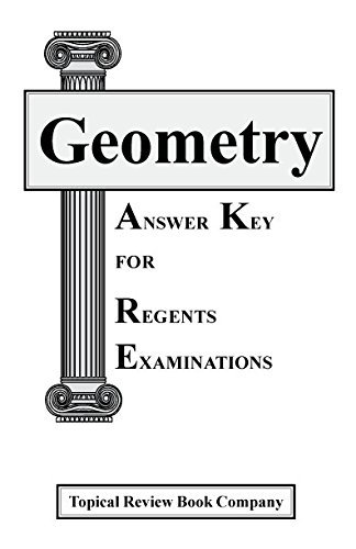 Answer Key For Geometry Practice Tests for Regents Examinations