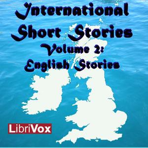 International Short Stories Volume 2: English Stories