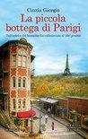 La piccola bottega di Parigi by Cinzia Giorgio