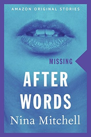 After Words (Missing collection)