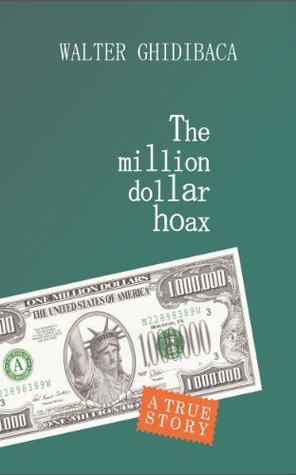 The Million Dollar Hoax: A true film-like story about an extreme experience in a country of extremes - Russia